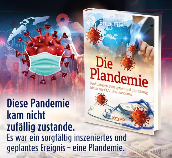 Die Plandemie - Wurde Corona geplant?